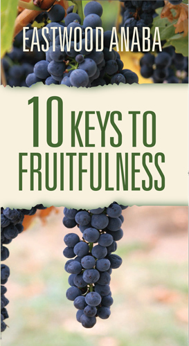 10 Keys To Fruitfulness PB - Eastwood Anaba
