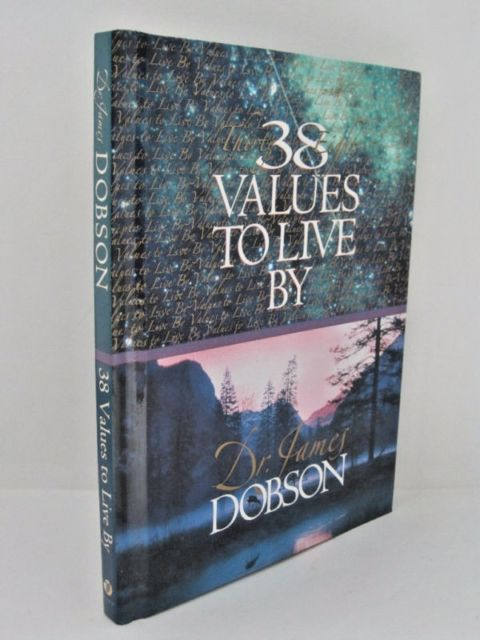 38 Values To Live By HB - James Dobson