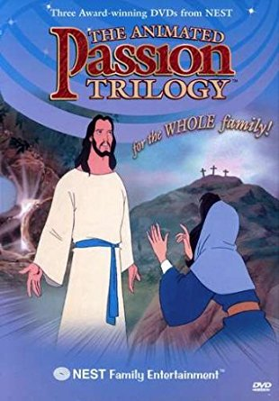 Bible Animated Classics: Passion Trilogy (3 Movies On 1 DVD) - Nest Family Entertainment