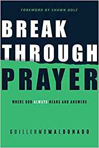 Breakthrough Prayer PB - Guillermo Maldonado