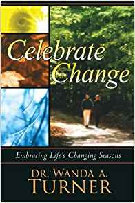Celebrate Change PB - Wanda A Turner