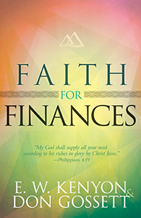 Faith For Finances PB - E W Kenyon & Don Gossett