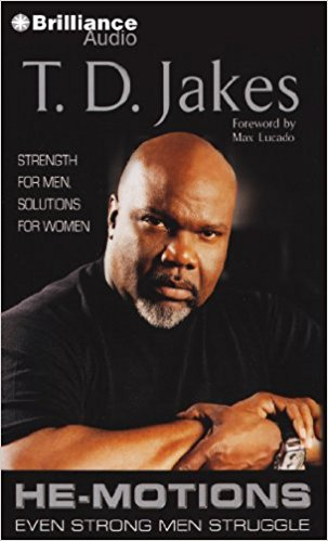 He-Motions: Even Strong Men Struggle Audio CD - T D Jakes