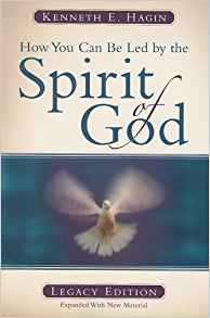 How You Can Be Led By Spirit Of God (Legacy Edition) PB - Kenneth E Hagin
