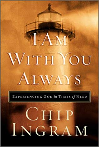 I Am With You Always HB - Chip Ingram