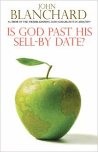 Is God Past His Sell-by Date? PB - John Blanchard