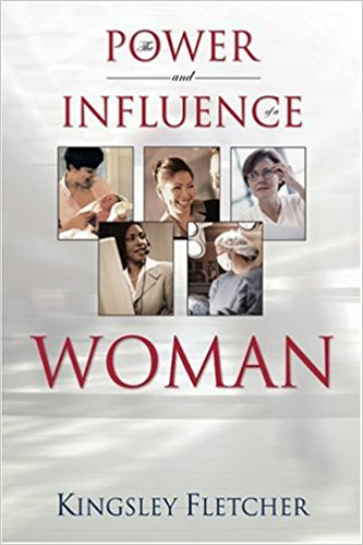 The Power And Influence Of A Woman PB - Kingsley Fletcher