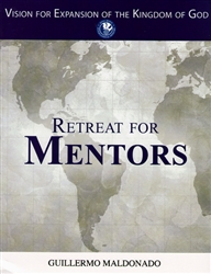 Retreat for Mentors Study Manual PB - Guillermo Maldonado