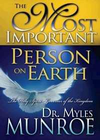 The Most Important Person On Earth PB - Myles Munroe