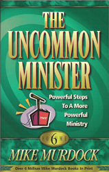 The Uncommon Minister Vol 6 PB - Mike Murdock