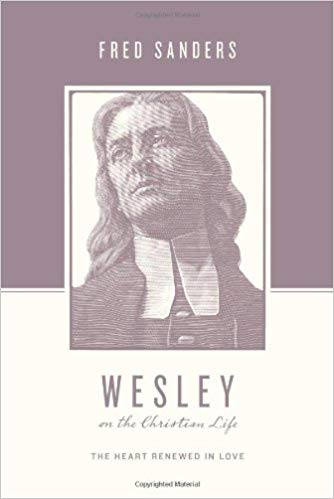 Wesley On The Christian Life PB - Fred Sanders