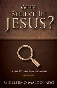 Why Believe In Jesus? PB - Guillermo Maldonado