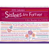 2012 Calendar: Sisters Are Forever PB - Blue Mountain Arts