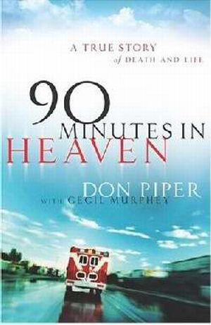 90 Minutes In Heaven PB - Don Piper