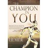 The Champion In You PB - Kenneth C Ulmer