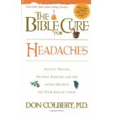 The Bible Cure For Headaches PB - Don Colbert