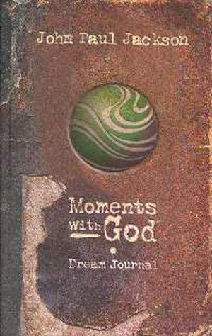 Moments With God Dream Journal HB - John Paul Jackson