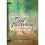 Praying The Bible: Pathway To Spirituality PB - Wesley & Stacey Campbell