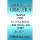 Understanding Persecution PB - Annette Capps