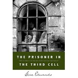 The Prisoner In The Third Cell PB - Gene Edwards