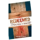 Redeemed From Poverty, Sickness and Spiritual Death PB - Kenneth E Hagin