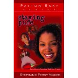 Payton Skky Series 1: Staying Pure PB - Stephanie Perry Moore