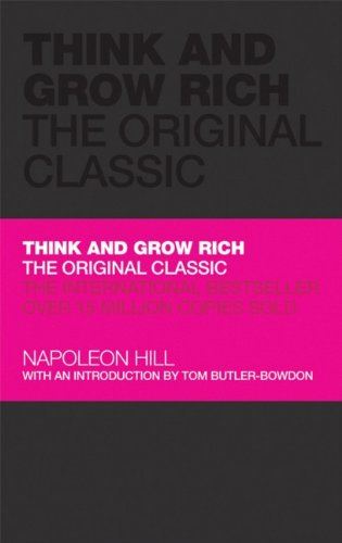 Think And Grow Rich: The Original Classic HB - Napoleon Hill