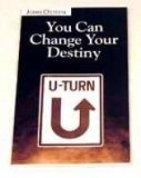 You Can Change Your Destiny PB - John Osteen