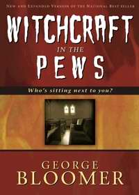 Witchcraft In The Pews HB - George Bloomer