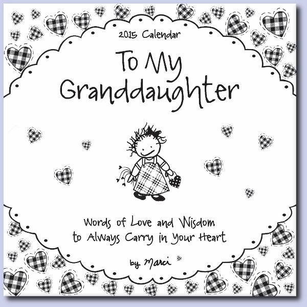 2015 Calendar: To My Granddaughter - Blue Mountain Arts