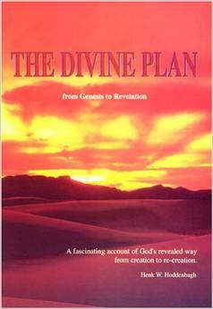The Divine Plan From Genesis To Revelation PB - Henk W Hoddenbagh