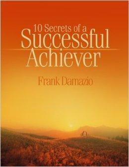 10 Secrets Of A Successful Achiever PB - Frank Damazio