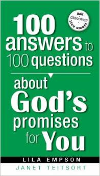100 Answers To 100 Questions About God's Promises To You PB - Lila Empson