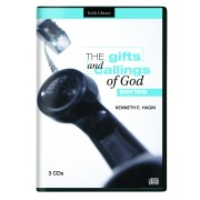The Gifts and Callings Of God Series (3 CDs) - Kenneth E Hagin