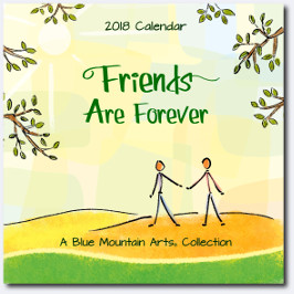 2018 Calendar: Friends Are Forever PB - Blue Mountain Arts