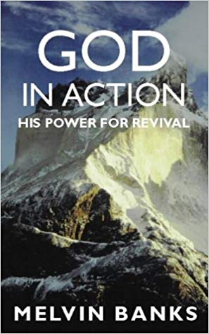God In Action: His Power For Revival PB - Melvin Banks
