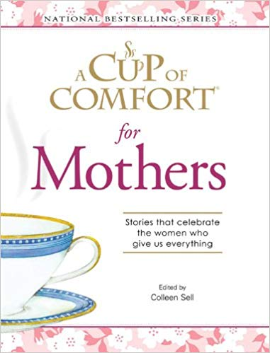 A Cup of Comfort for Mothers HB - Colleen Sell