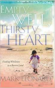 Empty Well, Thirsty Heart HB - Mark Leonard