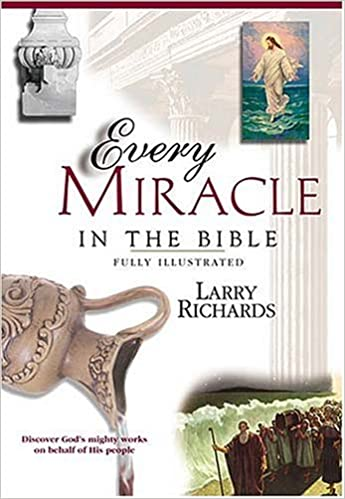 Every Miracle In The Bible PB - Larry Richards