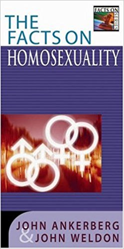 The Facts On Homosexuality PB - John Ankerberg & John Weldon