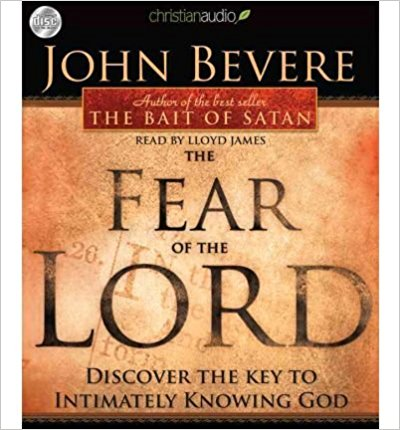The Fear Of The Lord Audio CD - John Bevere