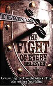 The Fight Of Every Believer PB - Terry Law