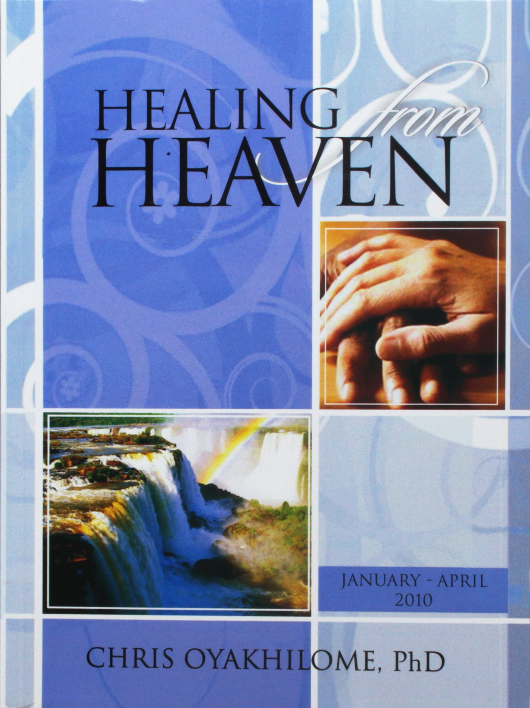 Healing From Heaven PB - Chris Oyakhilome