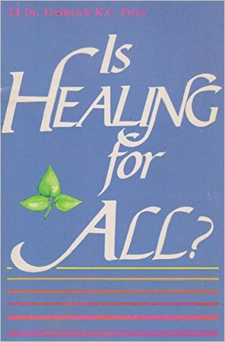 Is Healing For All? PB - Frederick K C Price