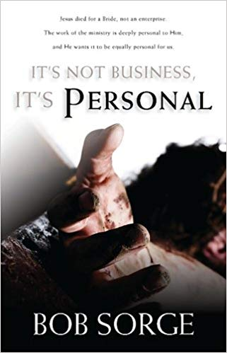 It's Not Business, It's Personal PB - Bob Sorge