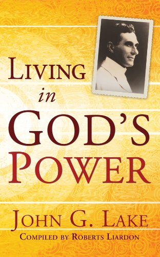 Living In God's Power PB - John G Lake