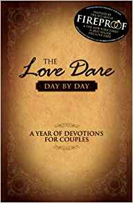 The Love Dare: Day By Day PB - Alex Kendrick & Stephen Kendrick