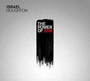 The Power of One CD - Israel Houghton