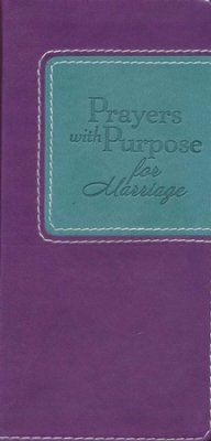 Prayers with Purpose for Marriage B/L - Rebecca Currington