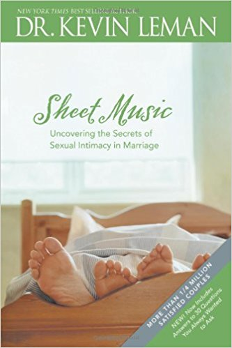 Sheet Music: Uncovering the Secrets of Sexual Intimacy in Marriage PB - Kevin Leman